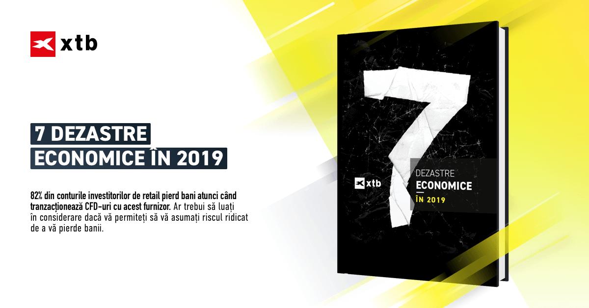 7 dezastre economice in 2019