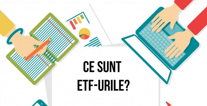 Ce sunt ETF-urile?